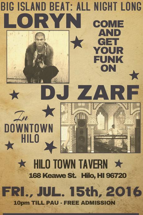 Loryn & DJ Zarf-Hilo Town Tavern